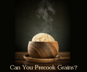 Can You Precook Grains? Bowl of steaming brown rice