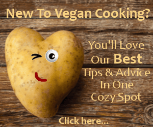 New Vegan? Our best tips and advice in one cozy spot