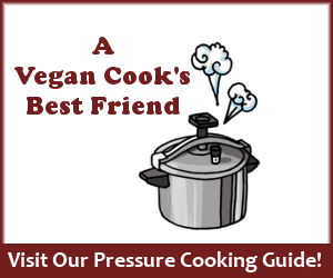 A vegan cook's best friend. Visit our Pressure Cooking Guide