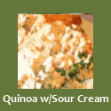 Quinoa w/Vegan Sour Cream