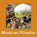 Mexican Pizzettes