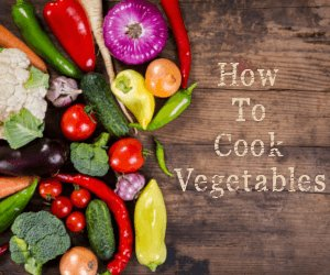 Visit our Vegetable Cooking Guide