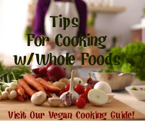 See our helpful vegan cooking tips
