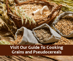 Visit our Whole Grain Cooking Guide