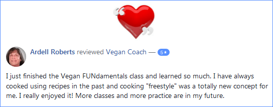 Vegan Coach Cooking Classes Facebook Review - Ardell