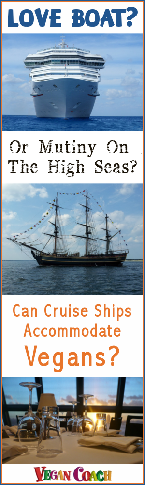 Cruising as a vegan?  We've been there, done that! Check out our best tips as we answer the question:  Can your cruise ship accommodate you? Join us to read the convo and share your vegan cruising experience with our community...