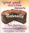 More Great Good Dairy-Free Desserts