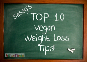 Chalkboard with Sassy's Top 10 Vegan  Weight Loss Tips